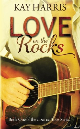 9781519355546: Love on the Rocks (Love on Tour) (Volume 1)