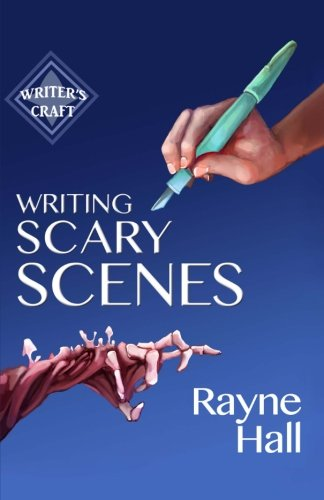 9781519356093: Writing Scary Scenes: Professional Techniques for Thrillers, Horror and Other Exciting Fiction (Writer's Craft) (Volume 2)