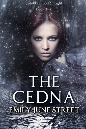 9781519359377: The Cedna (Tales of Blood & Light) (Volume 2)