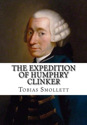 9781519359551: The Expedition of Humphry Clinker
