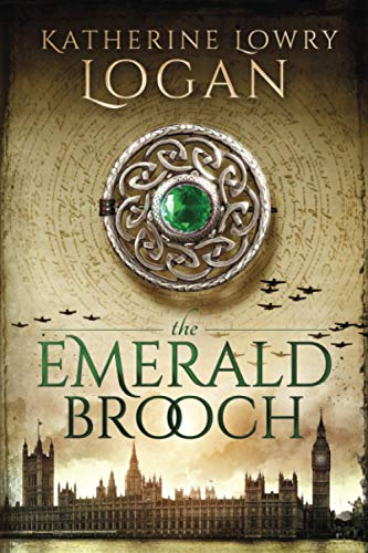 9781519359773: The Emerald Brooch: Time Travel Romance (The Celtic Brooch Series) (Volume 4)