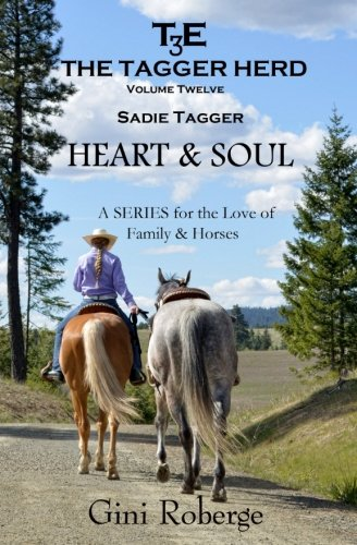 9781519362377: The Tagger Herd: Heart & Soul: Sadie Tagger (Volume 12)