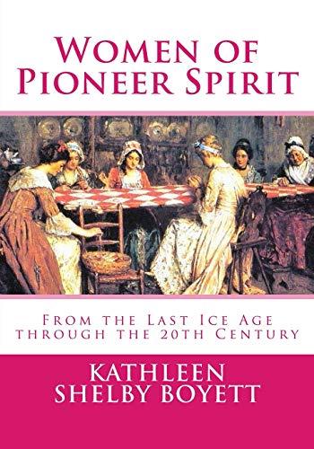 9781519362643: Women of Pioneer Spirit