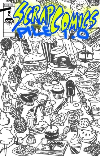 9781519363749: Scrap Comics - Pile 1.0: Collaborate & Consume (Fly Swatter)