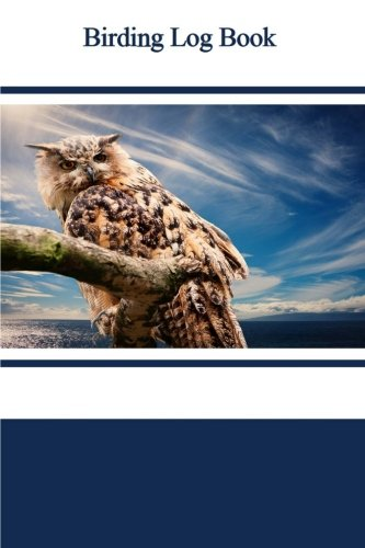 9781519369017: Birding Log Book
