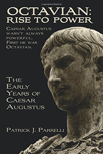 9781519370334: Octavian: Rise to Power: The Early Years of Caesar Augustus
