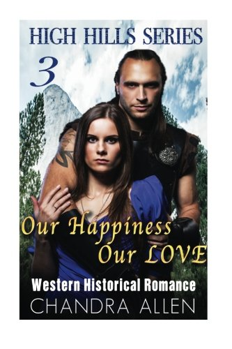 9781519371829: Our Happiness, Our Love (Book 3)