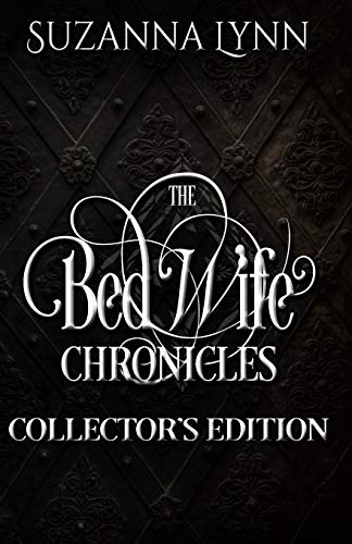 9781519372451: The Bed Wife Chronicles - Collector's Edition