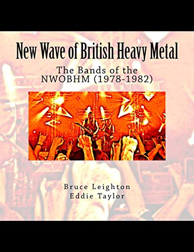 9781519376190: New Wave of British Heavy Metal: The Bands of the NWOBHM (1978-1982)