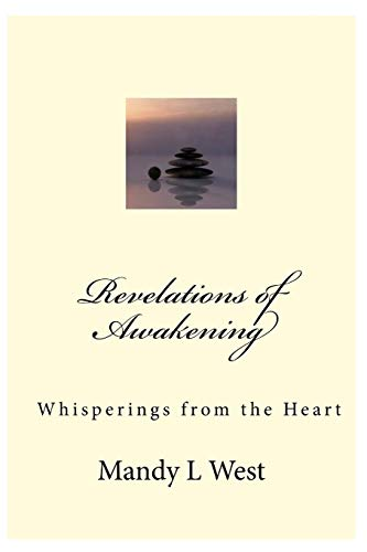 9781519376336: Revelations of Awakening: Whisperings from the Heart
