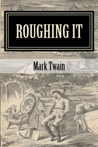 9781519378385: Roughing It