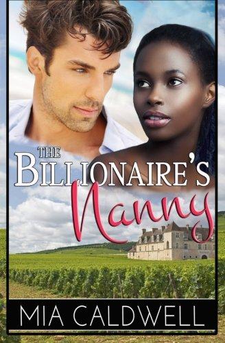 9781519380531: The Billionaire's Nanny: A BWWM Romantic Comedy