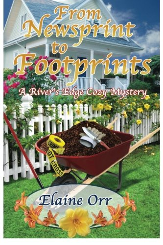 9781519381590: From Newsprint to Footprints: A River's Edge Cozy Mystery (River's Edge Cozy Mysteries) (Volume 1)