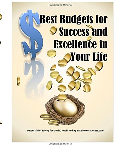9781519395016: Best Budgets for Success and Excellence in Your Life