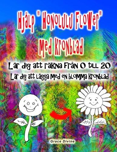 """Hjalp """"Honolulu Flower"""" Med Kronblad Lar Dig: Divine, Grace"""