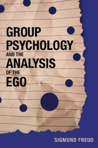 9781519400284: Group Psychology and the Analysis of the Ego