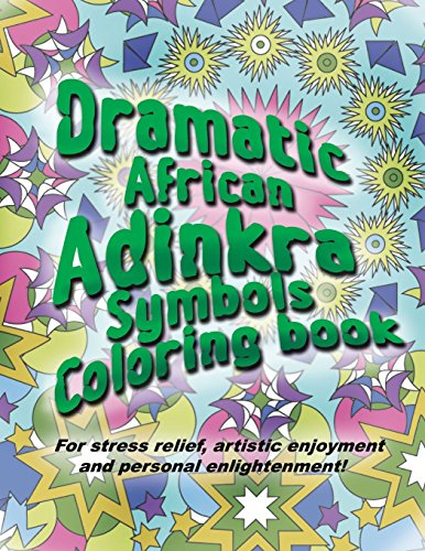 9781519401793: Adinkra Coloring book: The wonder of nature is now yours to color and explore.