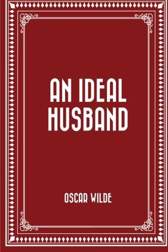 9781519402370: An Ideal Husband