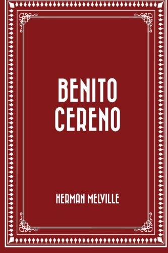 9781519404305: Benito Cereno