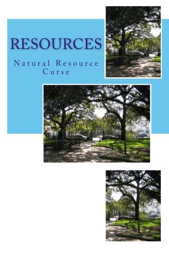 9781519405517: Resources: Natural Resource Curse