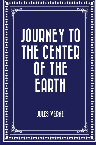 9781519409072: Journey to the Center of the Earth