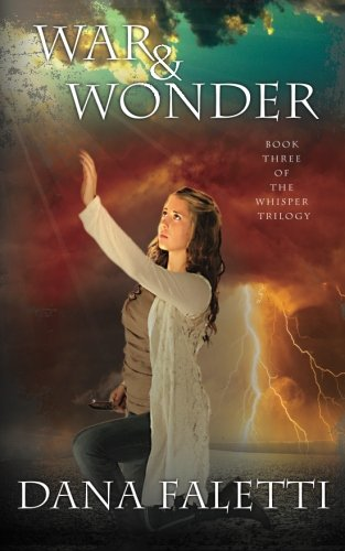 9781519409843: War and Wonder: Book 3 of the Whisper Trilogy (Volume 3)