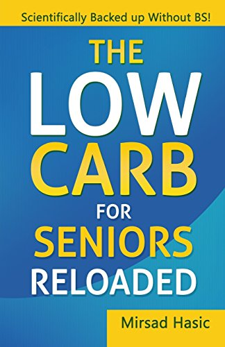 9781519410436: The Low Carb For Seniors Reloaded
