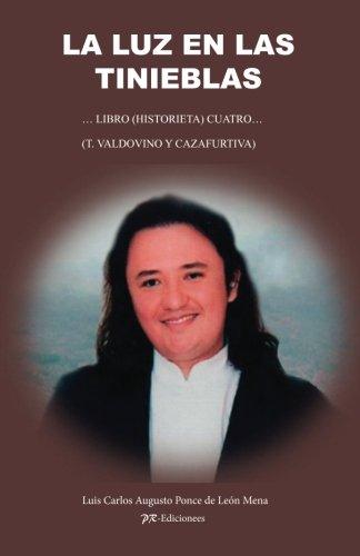 9781519410849: La luz en las tinieblas (Spanish Edition)