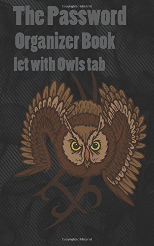 9781519411044: The Password Organizer Book let with Owls tab