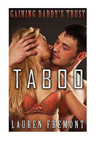 9781519411822: TABOO: Gaining Daddy's Trust: Her Naughty Fantasy Awakens