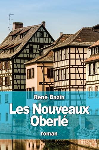9781519411938: Les Nouveaux Oberlé (French Edition)