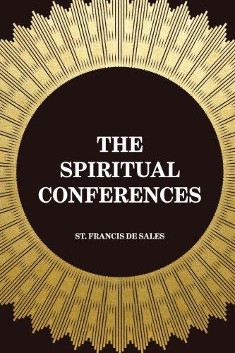 9781519412706: The Spiritual Conferences