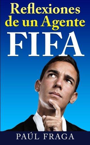 9781519413048: Reflexiones de un Agente FIFA
