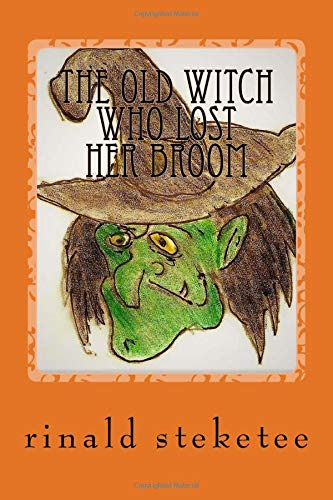 9781519413314: The Old Witch Who Lost Her Broom