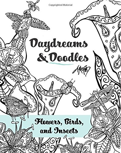 9781519414335: Daydreams And Doodles: Flowers, Birds, And Insects