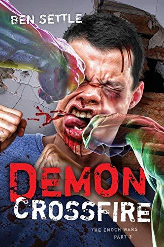 9781519415585: Demon Crossfire: The Enoch Wars, Book 3