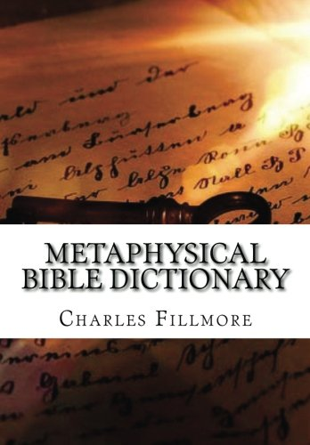 9781519416339: Metaphysical Bible Dictionary