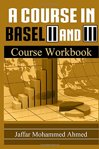 9781519416568: A course in Basel II and III: A course Workbook