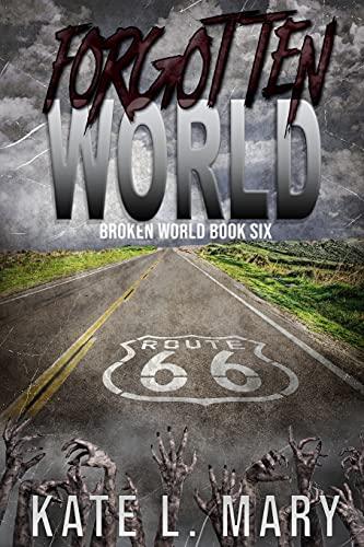 9781519417152: Forgotten World (Broken World) (Volume 6)