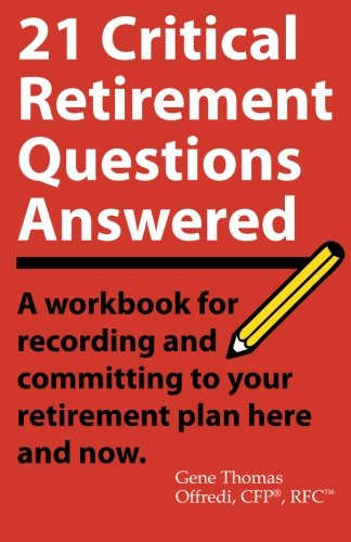 9781519417862: 21 Critical Retirement Questions Answered