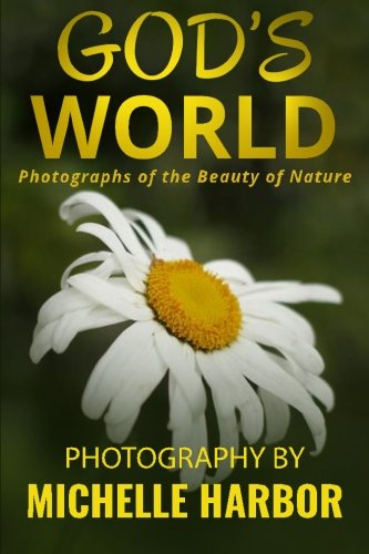 9781519421272: God's World: Photography of the Beauty of Nature