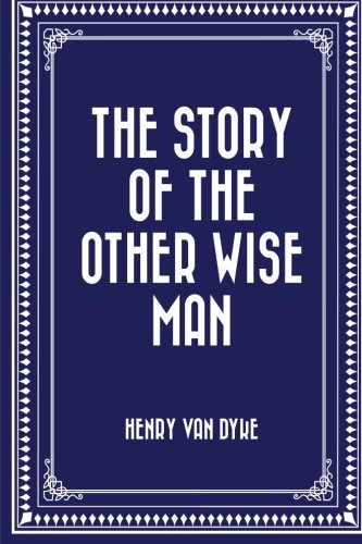 9781519423238: The Story of the Other Wise Man