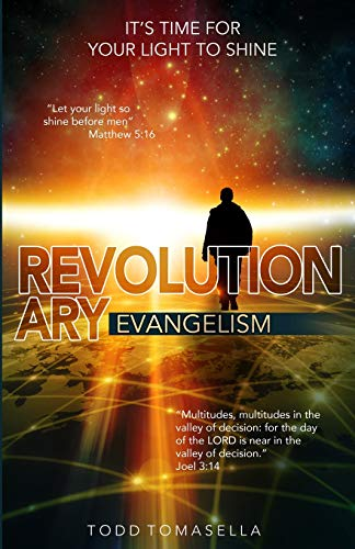 9781519424259: Revolutionary Evangelism: It's Time for Your Light to Shine