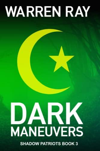 9781519424280: Dark Maneurvers (The Shadow Patriots) (Volume 3)