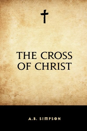 9781519424440: The Cross of Christ