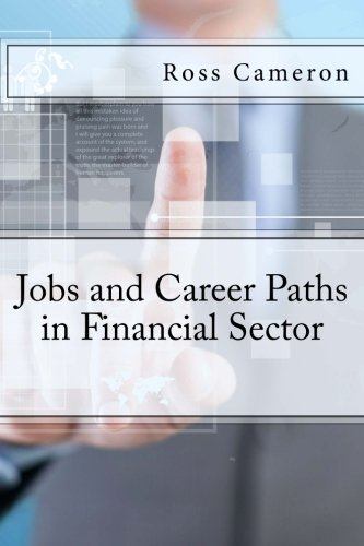 9781519424587: Jobs and Career Paths in Financial Sector