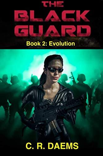 9781519424655: The Black Guard: Book II: Evolution (The Black Guard Series) (Volume 2)