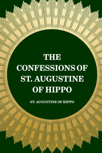 9781519424983: The Confessions of St. Augustine of Hippo