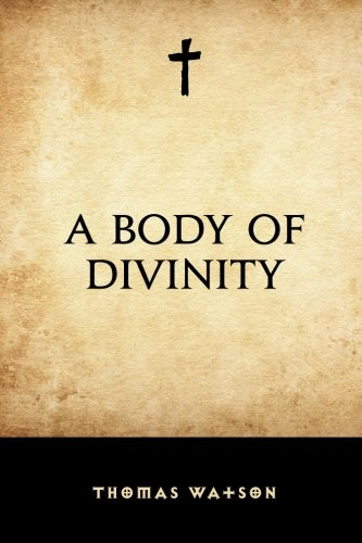 9781519426994: A Body of Divinity