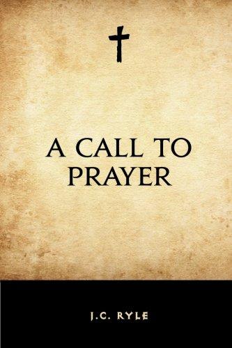 9781519427205: A Call to Prayer